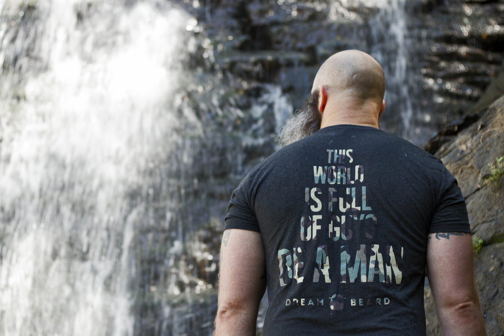 Be A Man Tee - Dream Beard - 2