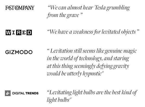 Testimonials about FLYTE levitating light bulb from F@st company, Wired, Gizmodo and Digital Trends