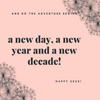 a new day, a new year and a new decade