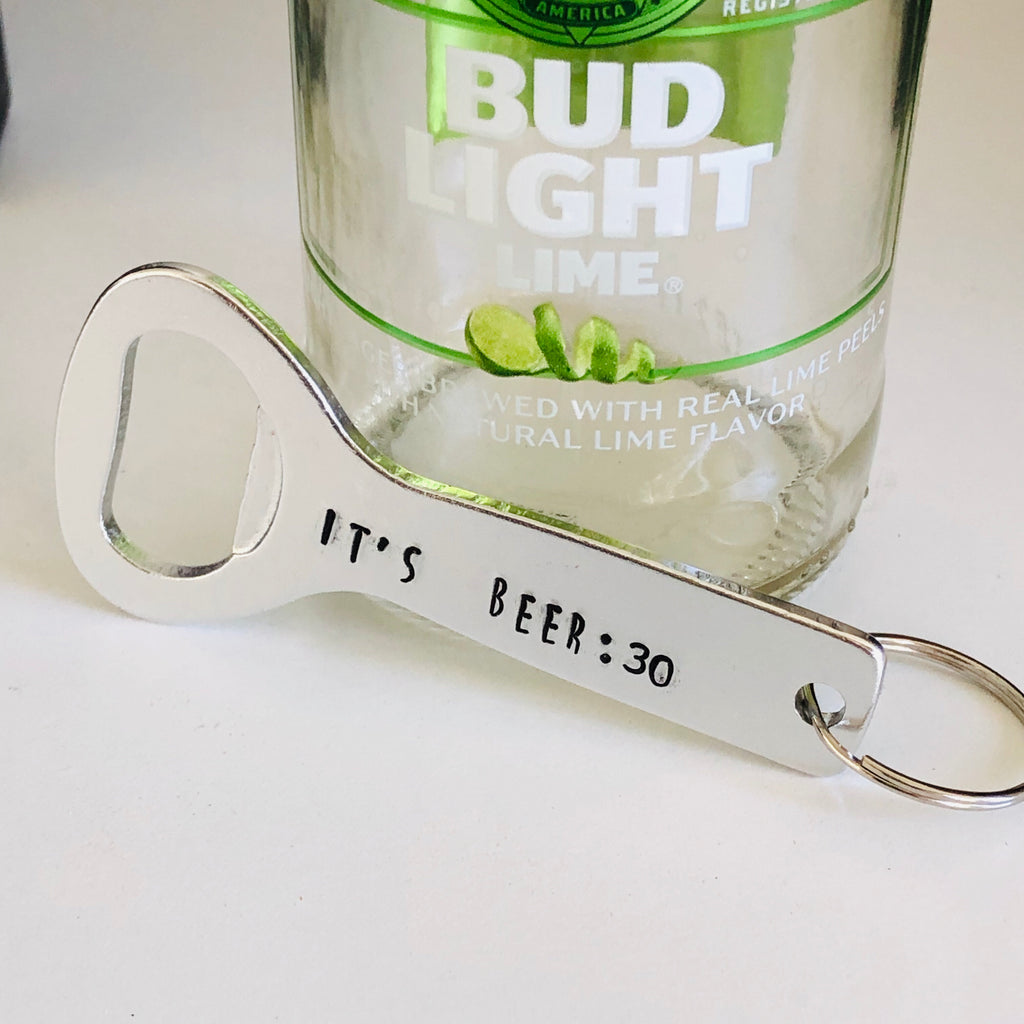 It's Beer Thirty Bottle Opener Keychain