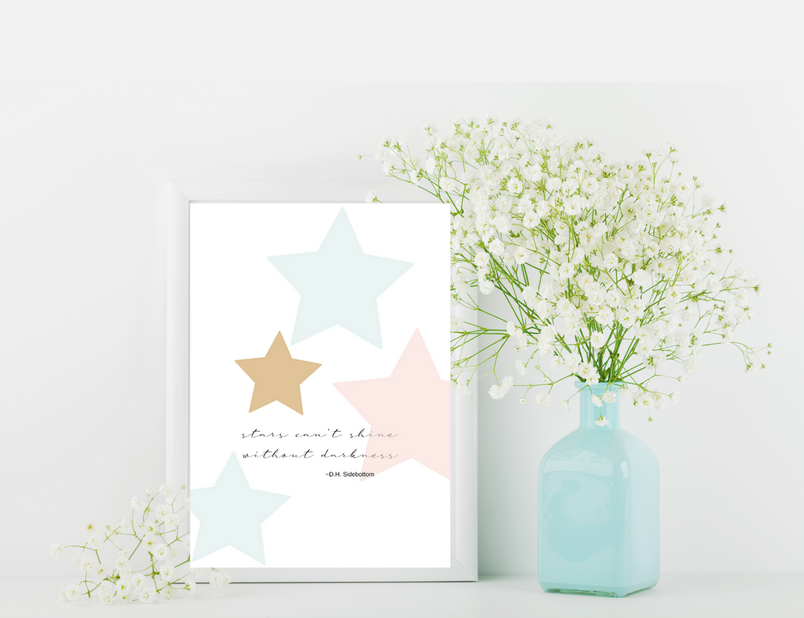 Stars Can't Shine Without Darkness Digital Print Mockup