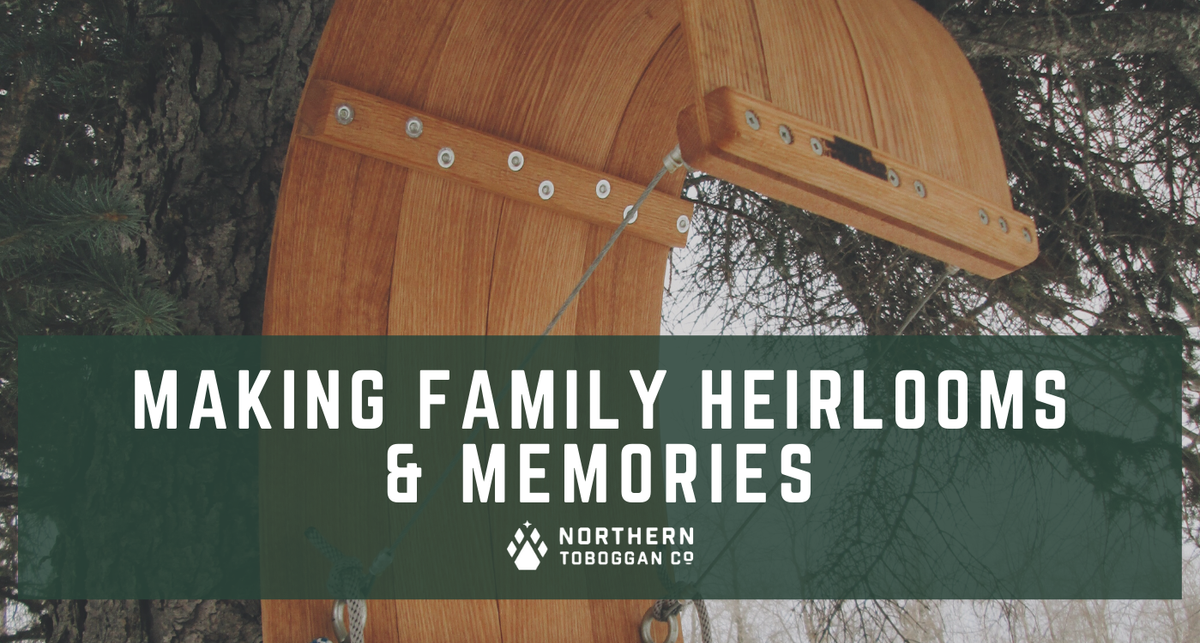 Making Family Heirlooms and Memories