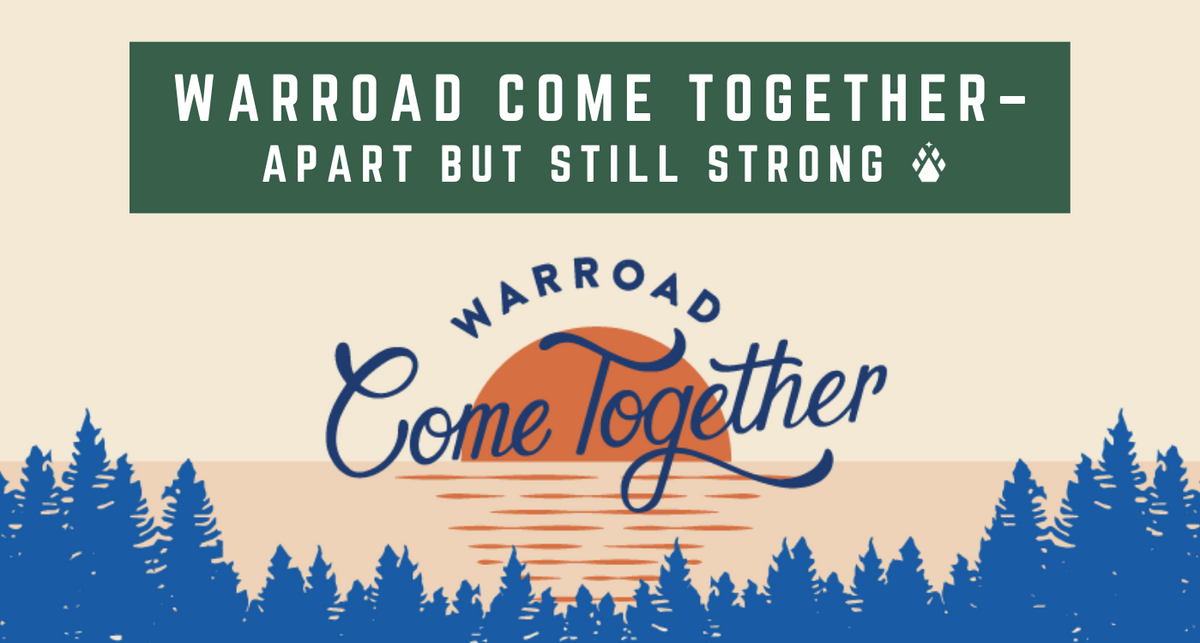 Warroad Come Together- Apart but still strong