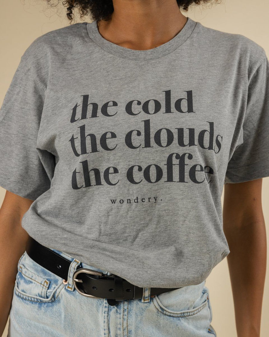 The Cold, The Clouds, The Coffee Tee - Wondery