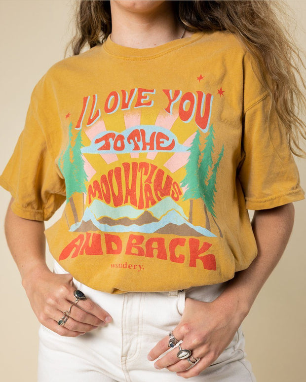 I Love You To The Mountains and Back Tee 1