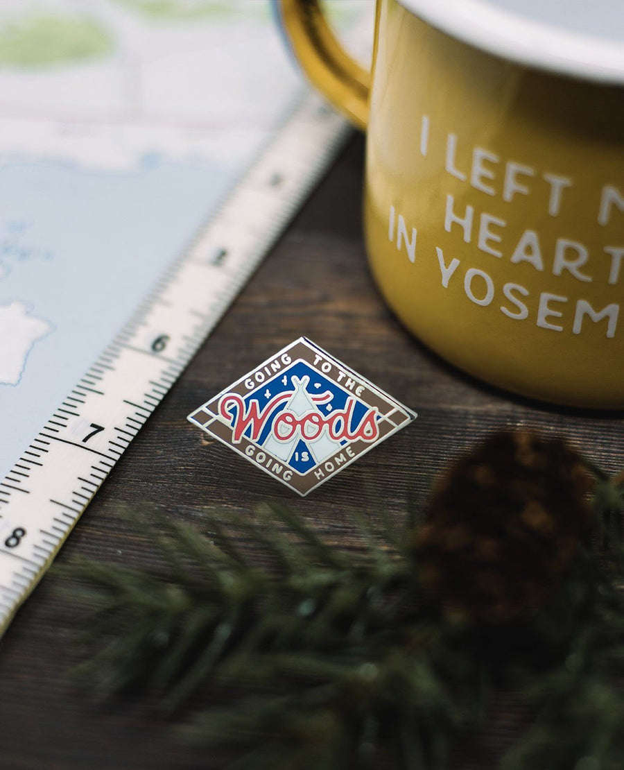 Going To The Woods Is Going Home Pin - Wondery, A Parks Apparel Brand