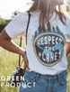 Respect The Planet Tee 1