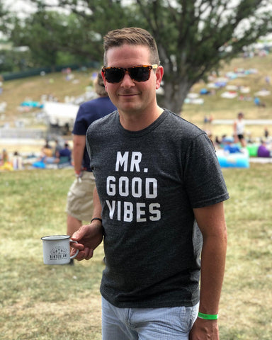 Mr Good Vibes T-Shirt