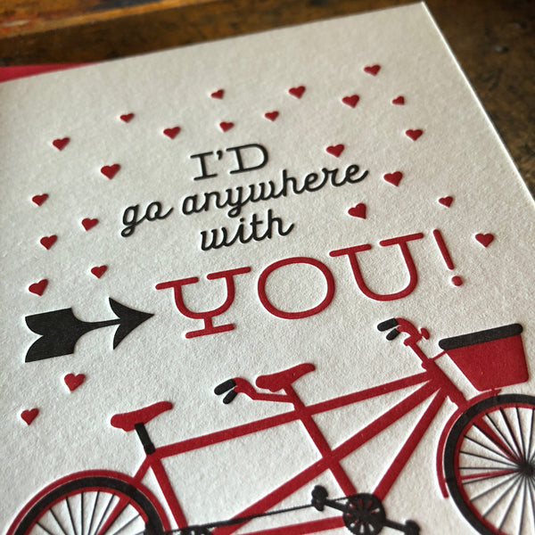 I'd Go Anywhere with You Card