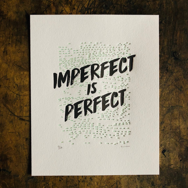 Imperfect Is Perfect Print