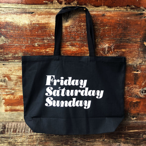 Friday, Saturday, Sunday Tote