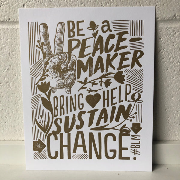 Be a Peacemaker Fundraiser Print