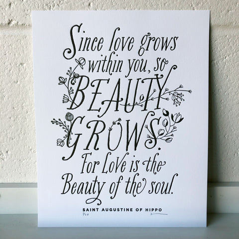 Beauty Grows, St. Augustine quote
