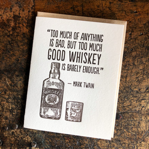 Good Whiskey Card--Mark Twain quote