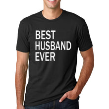 BEST HUSBAND EVER T-shirt