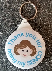 Thank You For Being My SENCO Keyring - LADY