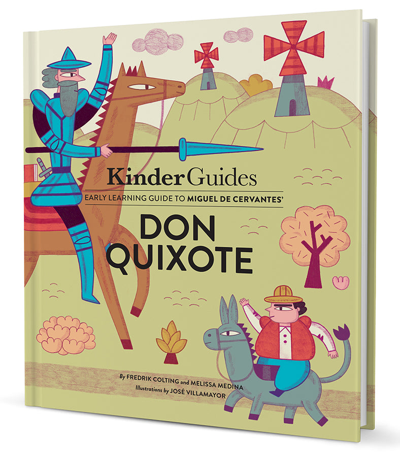 KinderGuides Early Learning Guide to Miguel de Cervantes' Don Quixote
