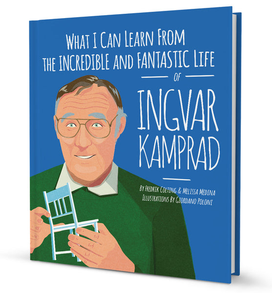 What I Can Learn From the Incredible and Fantastic Life of Ingvar Kamprad