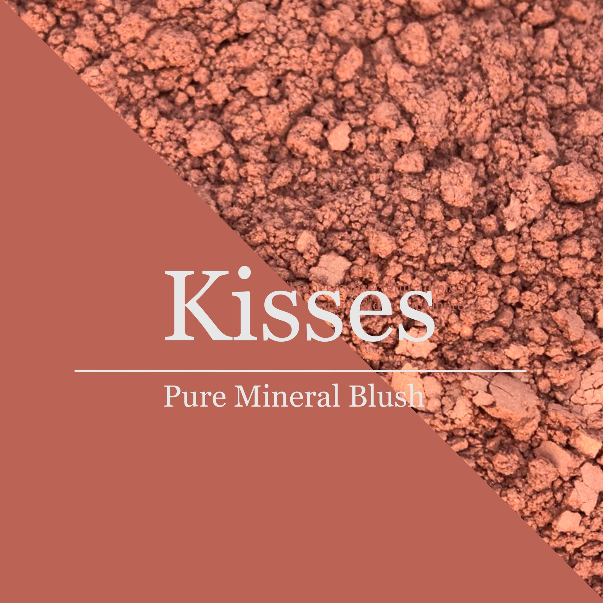 blush KISSES