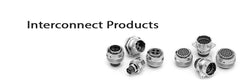 Interconnect Products and Solutions