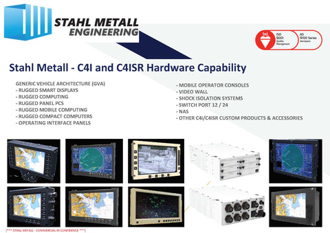 Stahl Metall specialising in commercial-off-the-shelf (COTS) /or Custom C4I Systems & C4I Components and C4ISR Systems & C4ISR Components