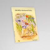 "Children's Book ""Old Billy's Enchanted Valley"""