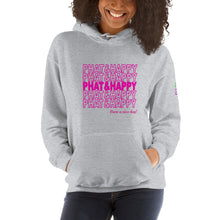 Phat and Happy Hoodie