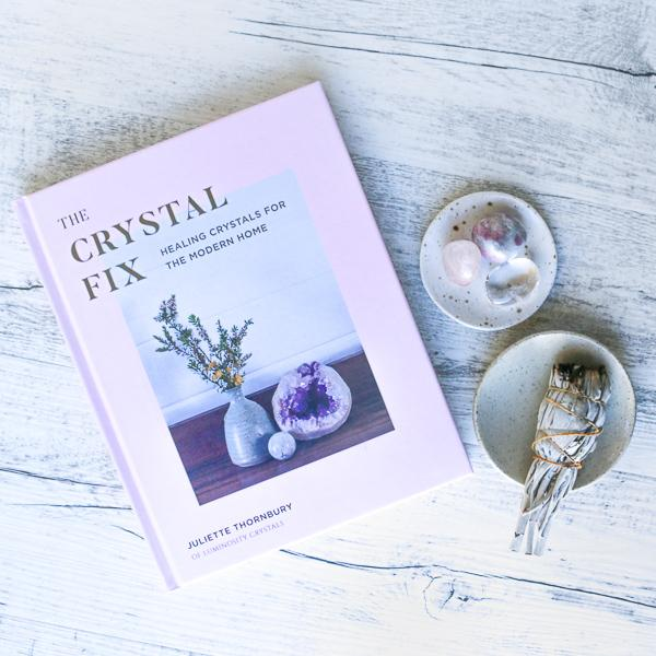 The Crystal Fix | Juliette Thornbury Crystals