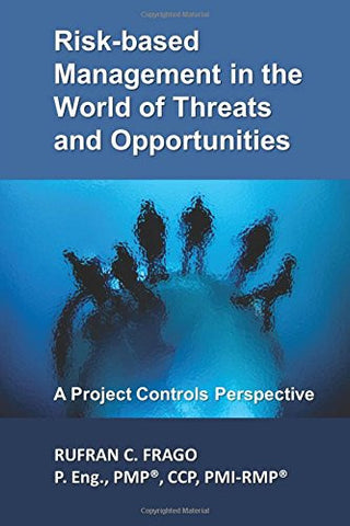 01-30-01-01 Book, Risk-based Management in the World of Threats & Opportunities (Paperback)