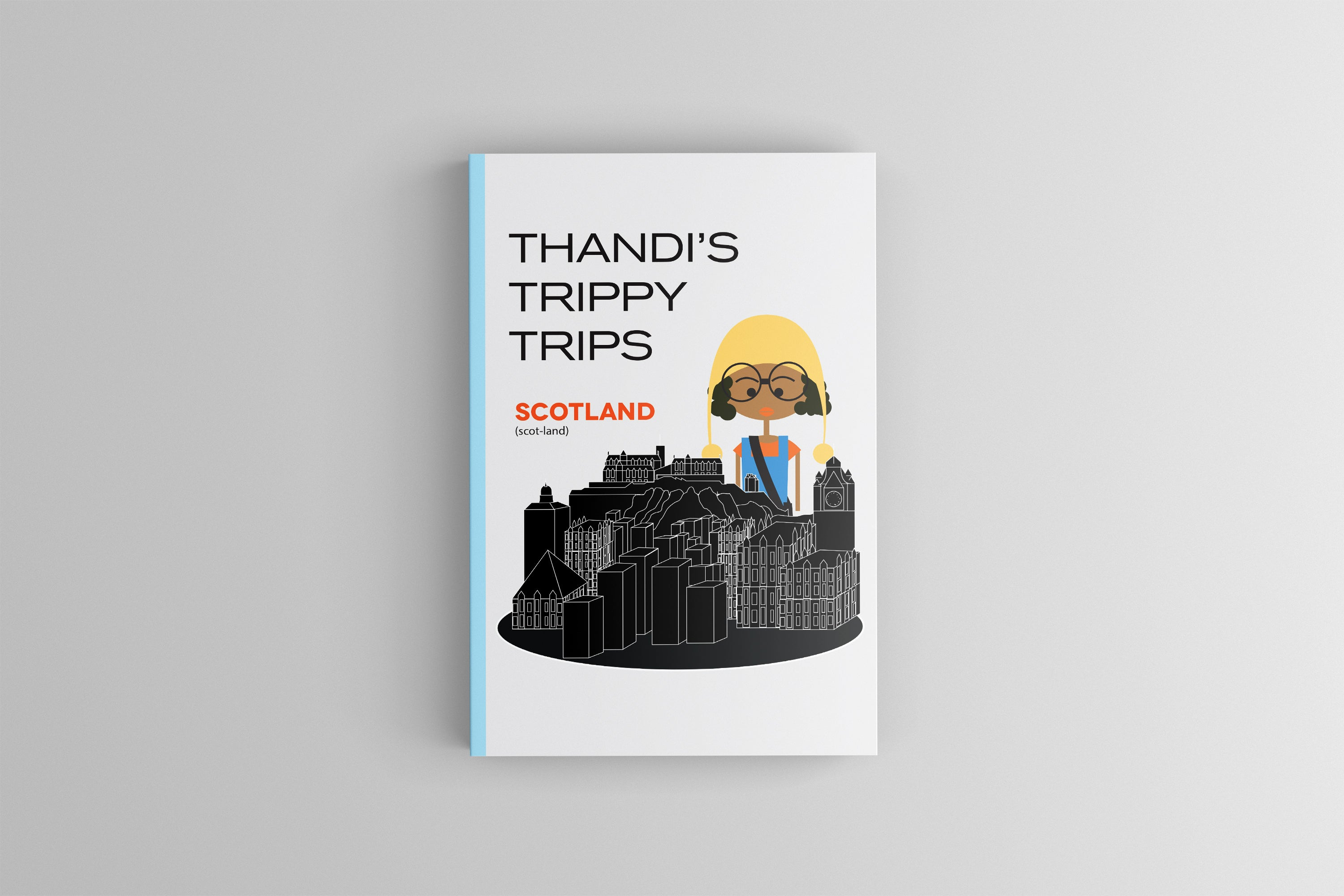 Thandi's Trippy Trips: Scotland. Volume 1 - Thandi's Trippy Trips