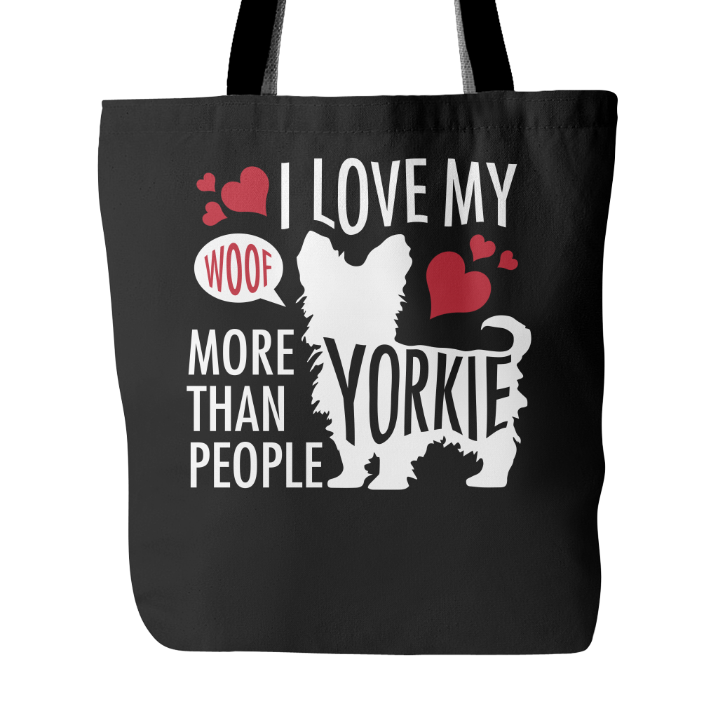 I love my Yorkie more than people Tote Bags
