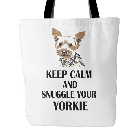 Keep Calm And Snuggle Your Yorkie Tote Bag
