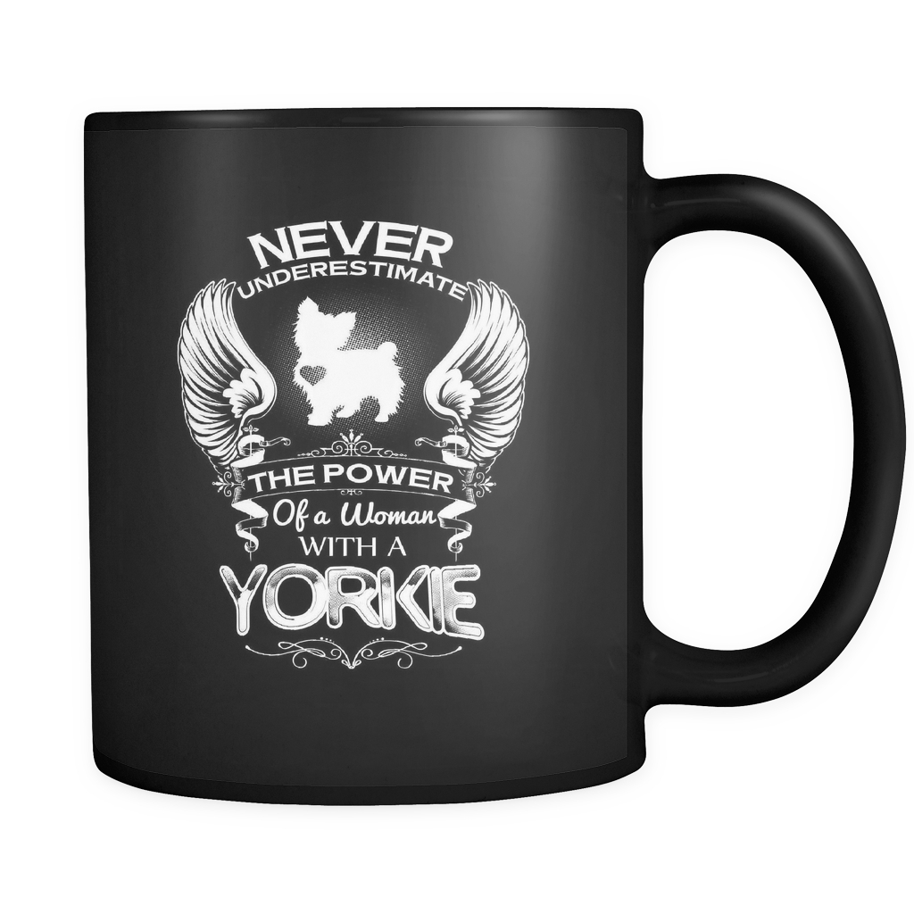 NEW MUG - NEVER UNDERESTIMATE THE POWER OF A WOMAN WITH A YORKIE