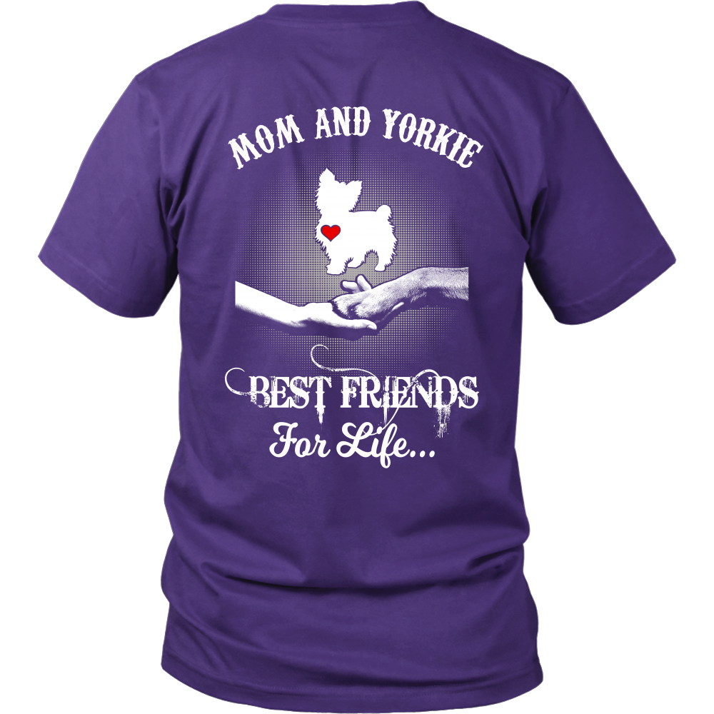 MOM AND YORKIE BEST FRIENDS FOR LIFE SHIRTS