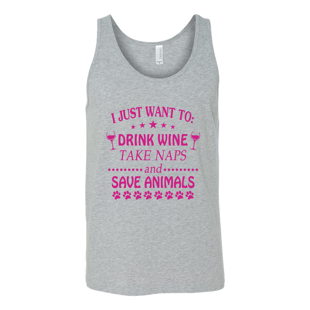 I just want to drink wine take naps and save animals