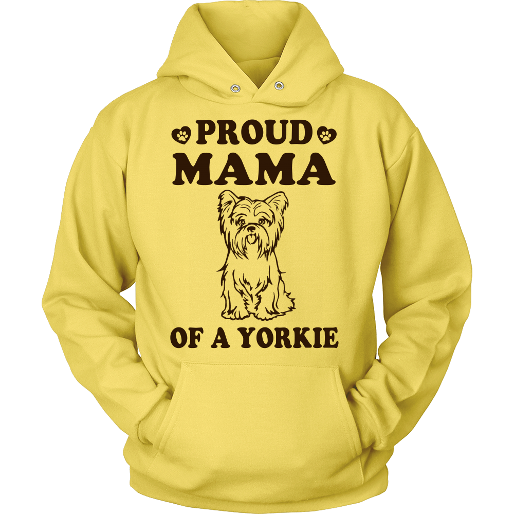 Proud Mama Of A Yorkie