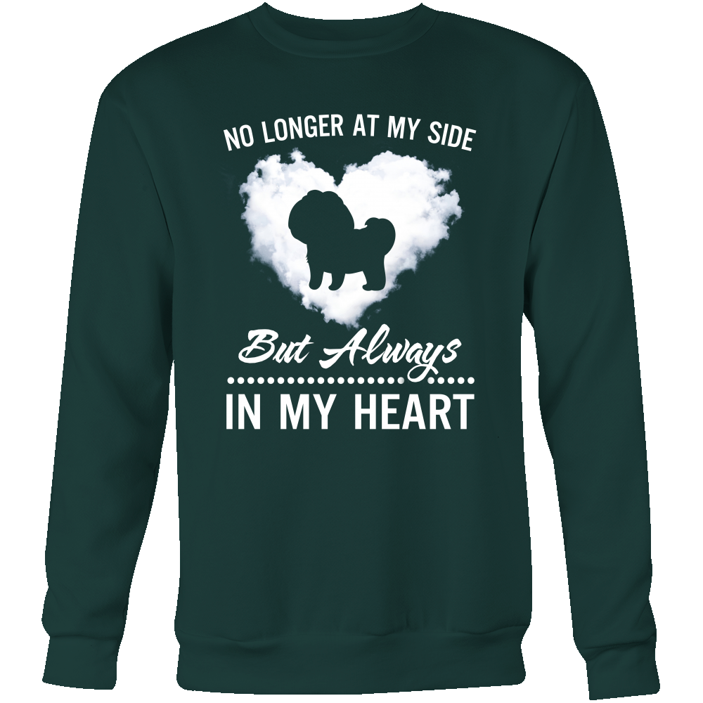 No longer at my side but always in my heart shih tzu T shirt