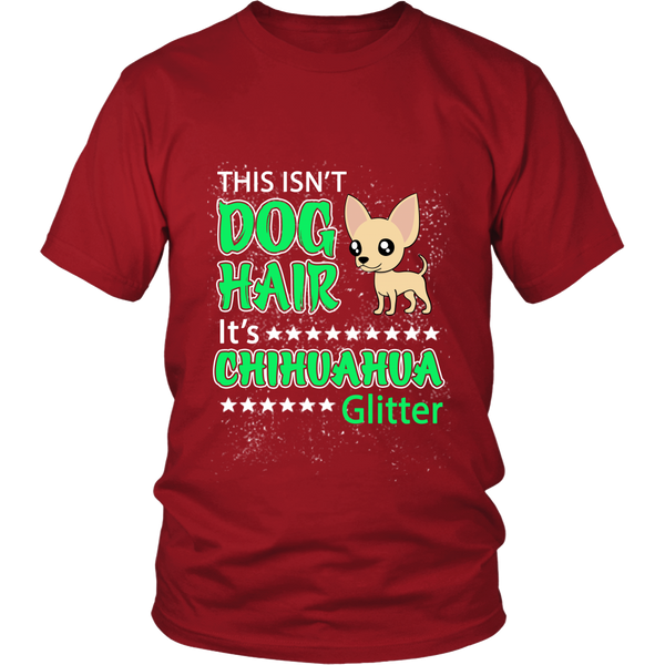 "This Isn't Dog Hair, It's ""CHIHUAHUA"" Glitter"