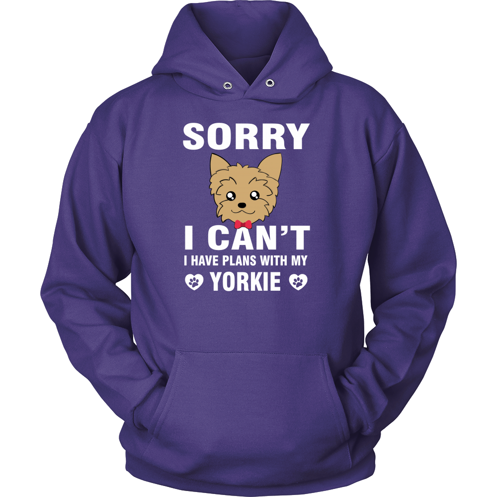 Sorry i cant i have plans with my yorkie  t shirt