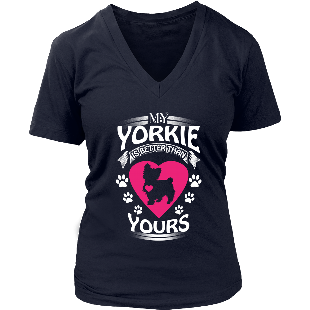 MY YORKIE IS BETTER THAN YOURS T SHIRTS