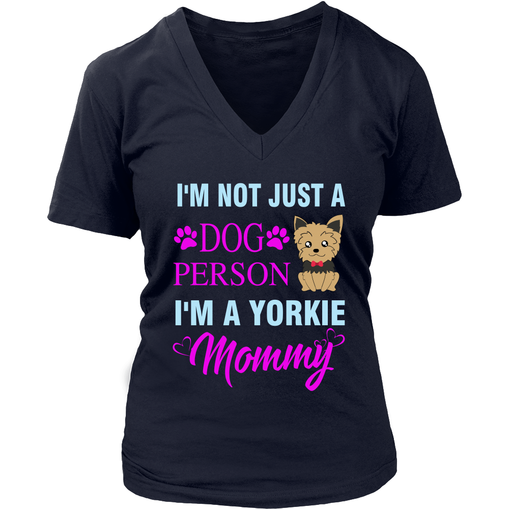 I'm not just a dog person i'm a yorkie mommy t shirts