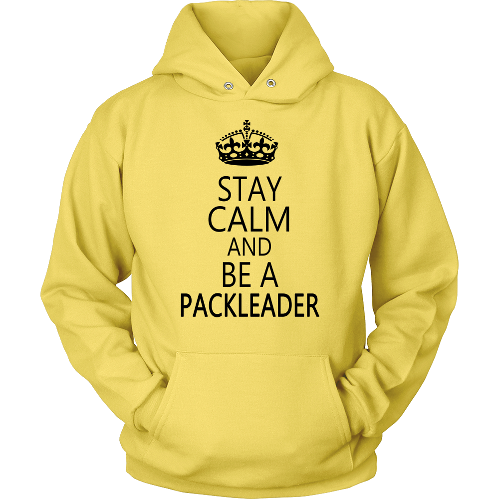 Stay Calm And Be A Packleader