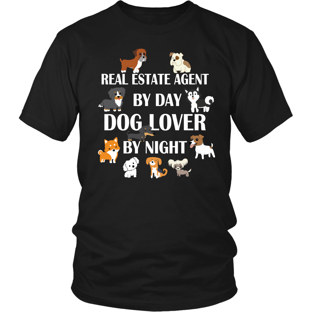 Real Estate Agen By Day. Dog Lover By Night