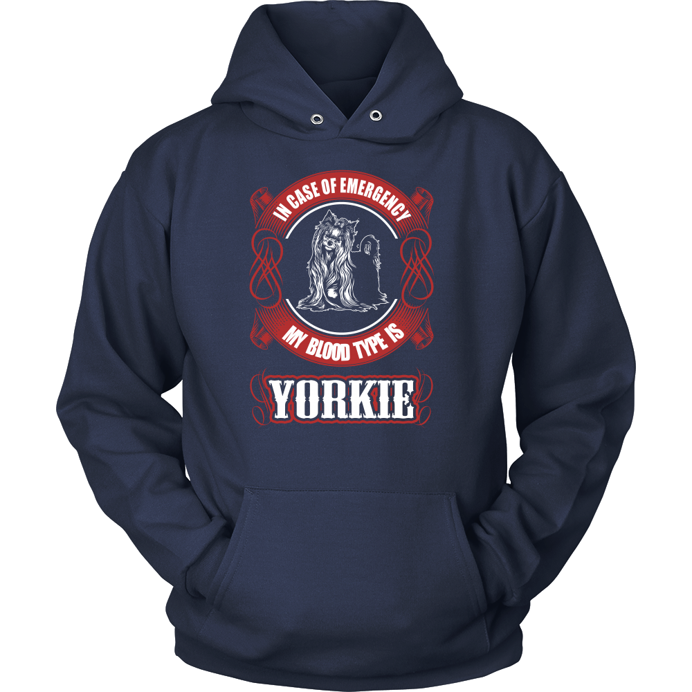 In case of emergency my blood type is yorkie T shirt