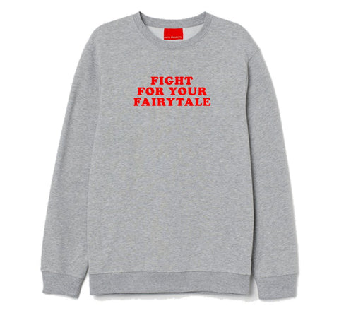 Frito Projects Fight For Your Fairytale Grey Sweatshirt 1