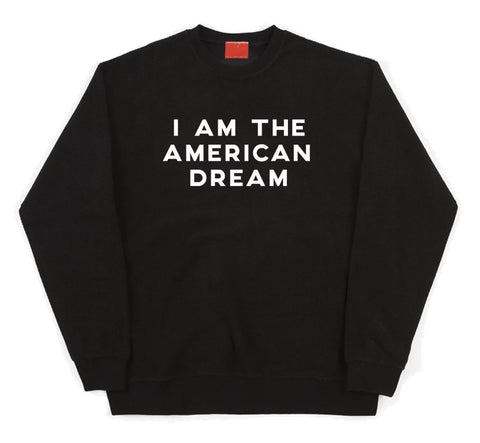Frito Projects I Am The American Dream Sweatshirt 1