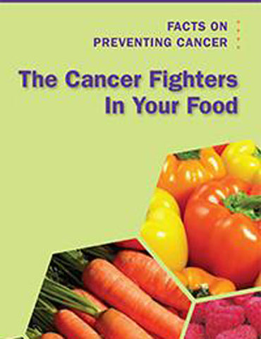 The Cancer Fighters in Your Food (Pack of 25)