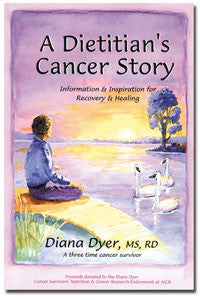 A Dietitian's Cancer Story: