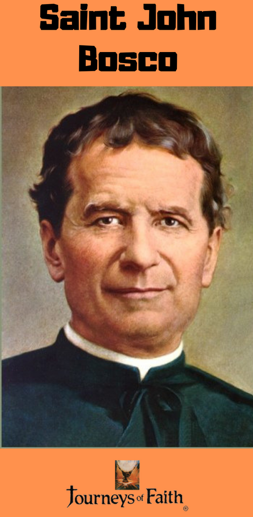 The Life of Saint John Bosco