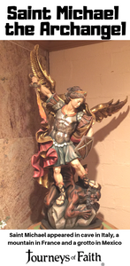 Saint Michael the Archangel has visited us many times!